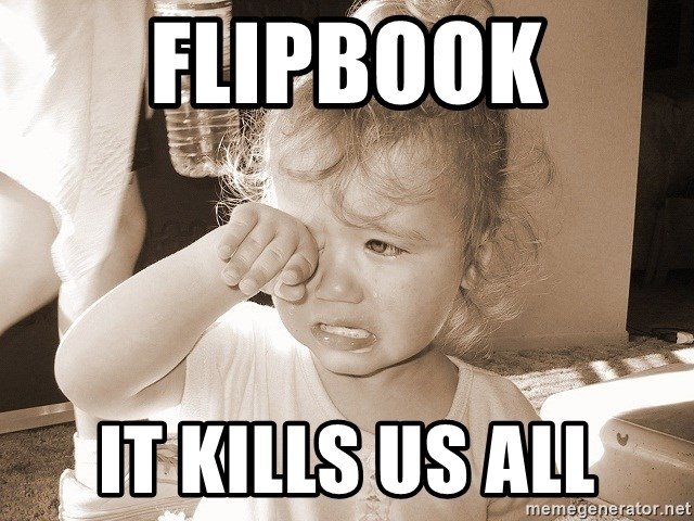 Distressed Toddler - flipbook it kills us all