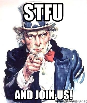 Uncle Sam - stfu and join us!