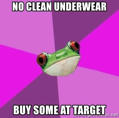Foul Bachelorette Frog - NO CLEAN UNDERWEAR BUY SOME AT TARGET