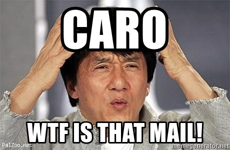 Confused Jackie Chan - caro wtf is that mail!