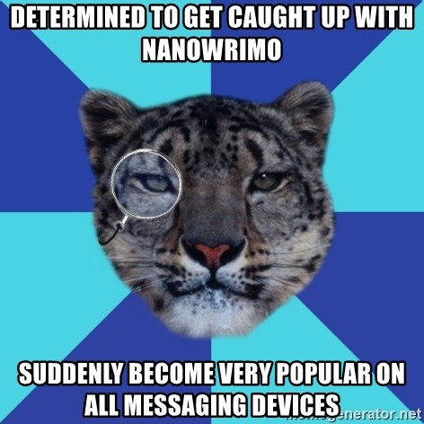 Writer Leopard - Determined to get caught up with Nanowrimo suddenly become very popular on all messaging devices