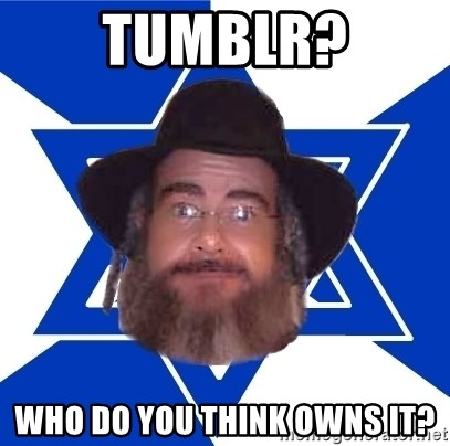 Advice Jew - tumblr? who do you think owns it?