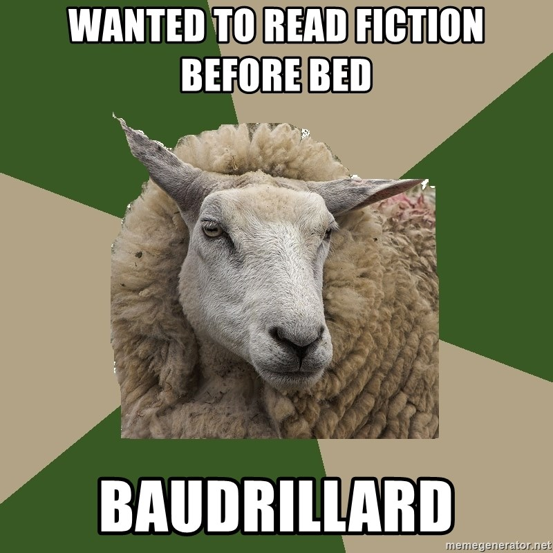 Sociology Student Sheep - Wanted to read fiction before bed baudrillard