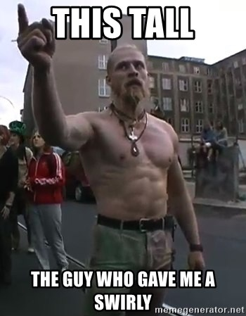 Techno Viking - This tall The guy who gave me a swirly
