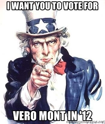 Uncle Sam - i want you to vote for VERO mONT IN '12