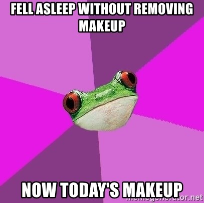 Foul Bachelorette Frog - FELL ASLEEP WITHOUT REMOVING MAKEUP NOW TODAY'S MAKEUP