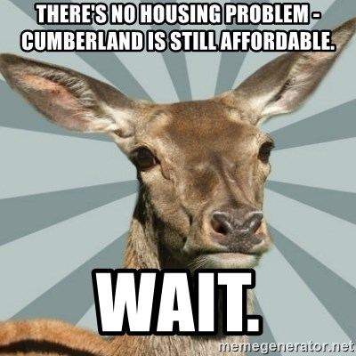 Comox Valley Deer - There's no housing problem - Cumberland is still affordable. Wait.