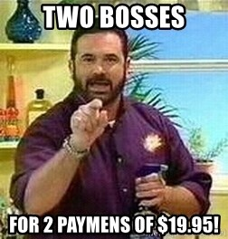 Badass Billy Mays - two bosses for 2 paymens of $19.95!