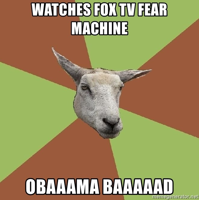 The Gamer Sheep - Watches Fox TV Fear machine Obaaama baaaaad