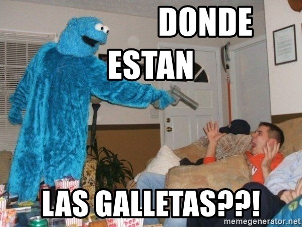 Bad Ass Cookie Monster -                  DONDE ESTAN LAS GALLETAS??!