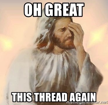 Facepalm Jesus - oh great this thread again