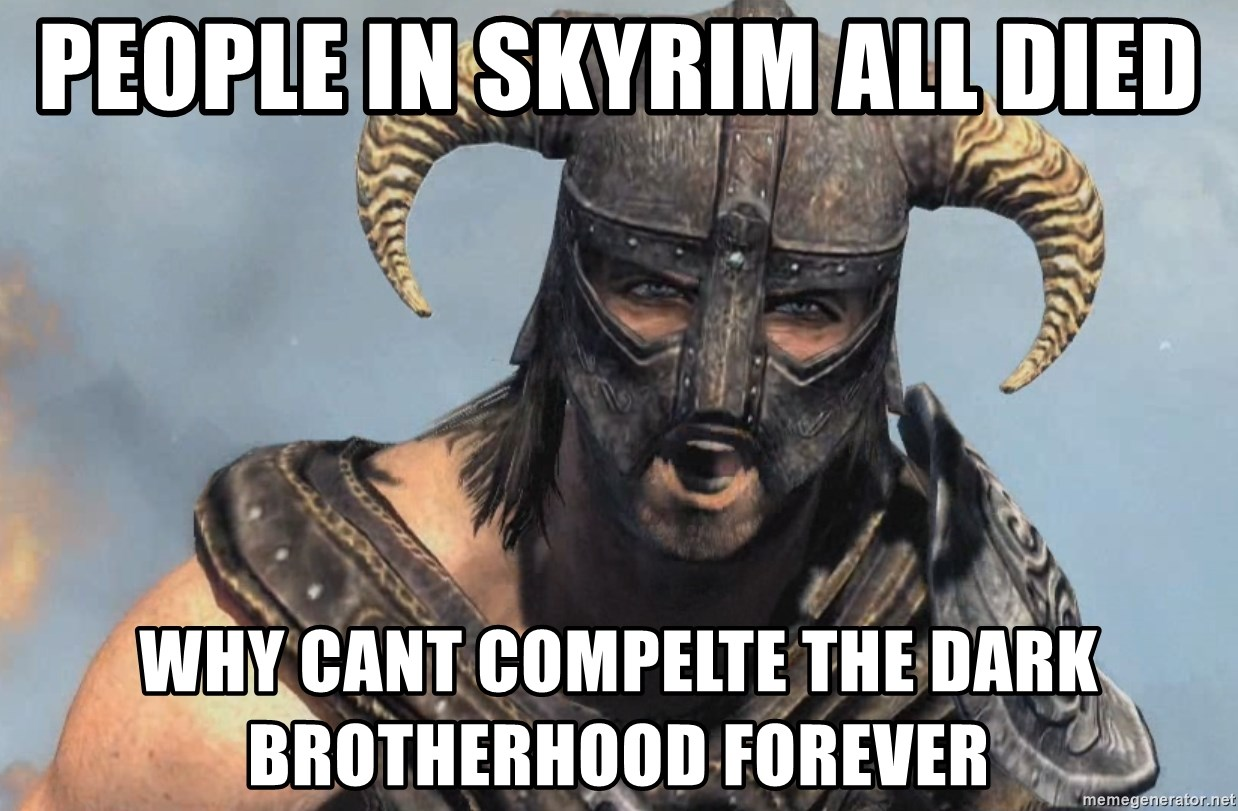 PEOPLE IN SKYRIM ALL DIED WHY CANT COMPELTE THE DARK ...