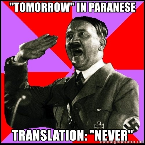 """High five Girl - """"tomorrow"""" in paranese translation: """"never"""""""
