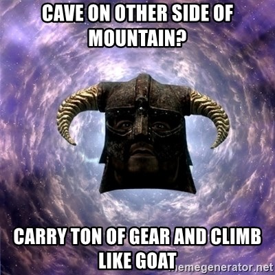 Skyrim - Cave on other side of Mountain? Carry ton of gear and climb like goat