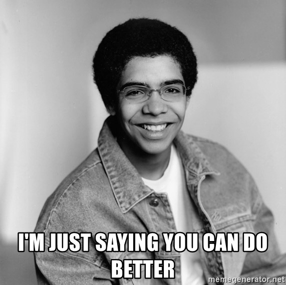 Old School Drake - I'm just saying you can do better