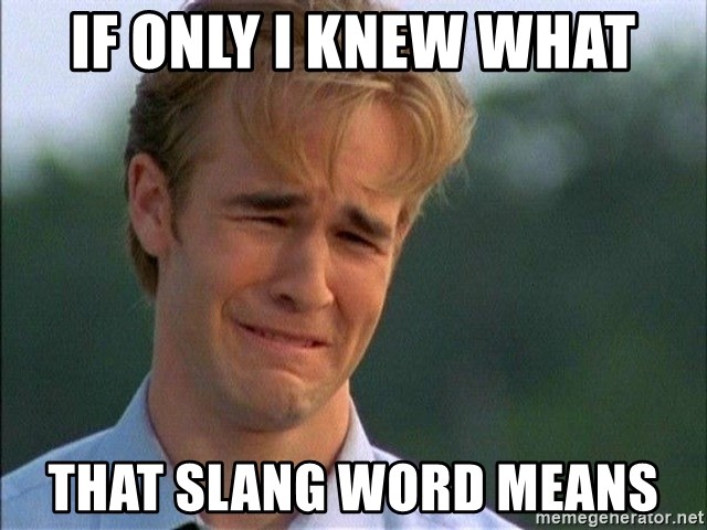 Crying Man - If only i knew what that slang word means