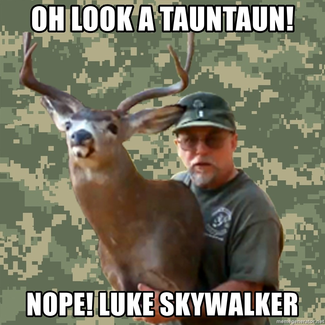 Chuck Testa Nope - Oh look a tauntaun! nope! luke skywalker