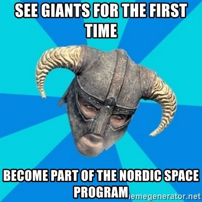 skyrim stan - SEE GIANTS FOR THE FIRST TIME BECOME PART OF THE NORDIC SPACE PROGRAM