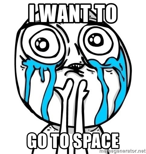 CuteGuy - I WANT TO  GO TO SPACe