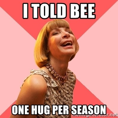 Amused Anna Wintour - i told bee one hug per season