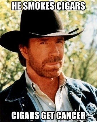 Brutal Chuck Norris - HE Smokes cigars cigars get cancer