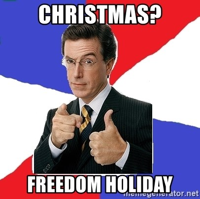 Freedom Meme - ChrisTmas? Freedom Holiday