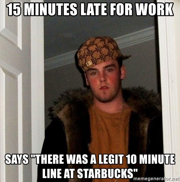 Late To Work At Starbucks