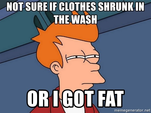 Futurama Fry - not sure if clothes shrunk in the wash or i got fat