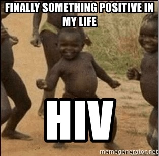Third World Success - finally something positive in my life hiv