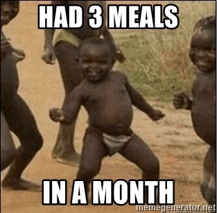 Third World Success - had 3 meals in a month