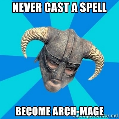 skyrim stan - Never cast a spell become arch-mage