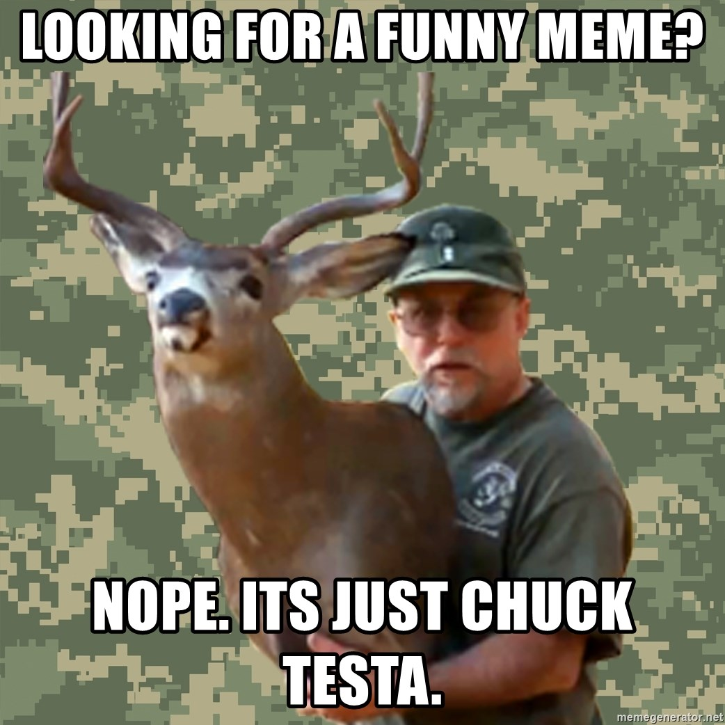 Chuck Testa Nope - Looking for a funny meme? nope. Its just chuck testa.