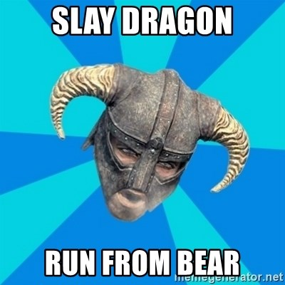skyrim stan - Slay dragon run from bear
