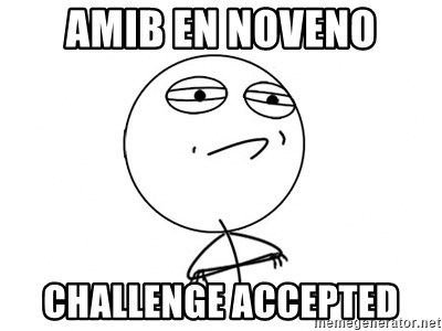 Challenge Accepted HD - AMIB EN noveno CHALLENGE ACCEPTED