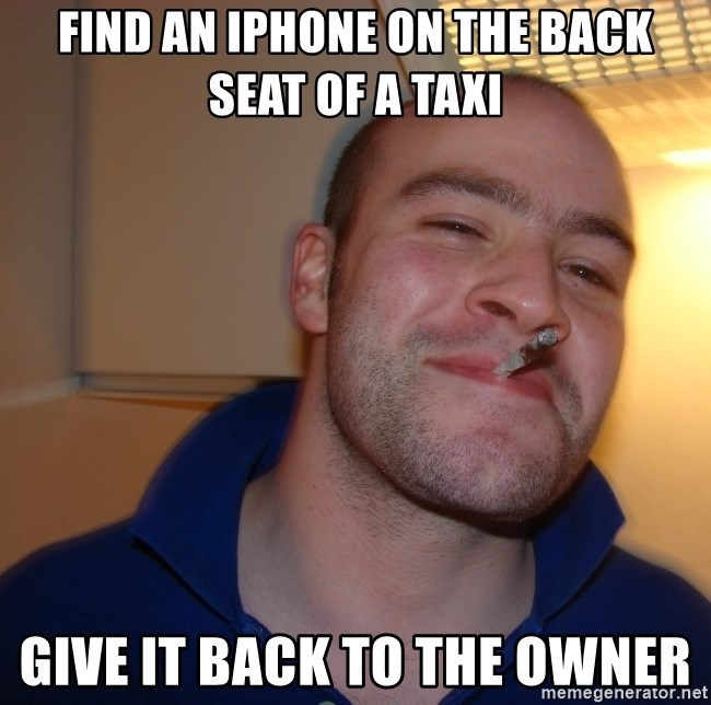 Good Guy Greg - find an iphone on the back seat of a taxi give it back to the owner