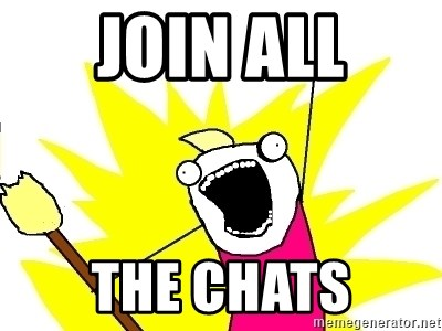 X ALL THE THINGS - Join ALL The Chats