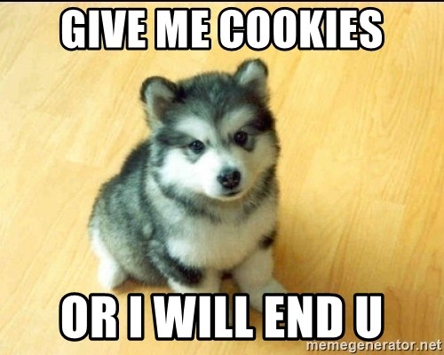Baby Courage Wolf - gIVE ME COOKIES or i will end u