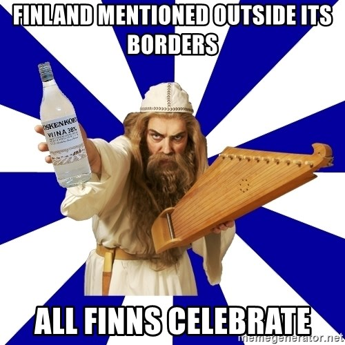 FinnishProblems - finland mentioned outside its borders all finns celebrate