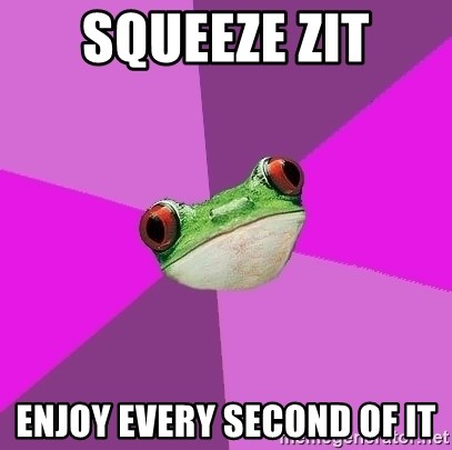 Foul Bachelorette Frog - squeeze zit enjoy every second of it
