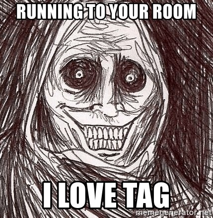 Boogeyman - running to your room i love tag