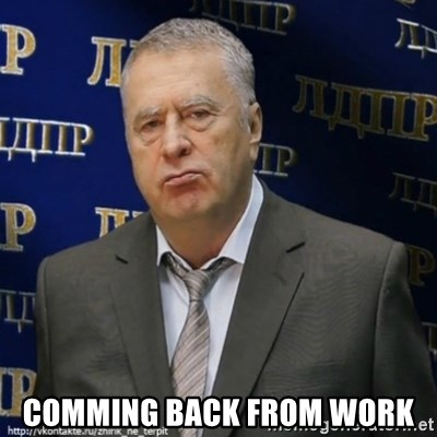 Vladimir Zhirinovsky - COMMING BACK FROM WORK