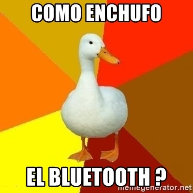 Technologically Impaired Duck - como enchufo  el bluetooth ?