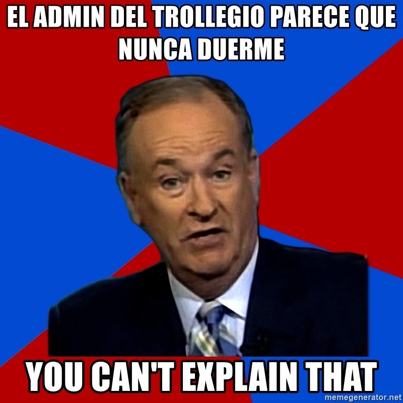 Bill O'Reilly Proves God - el admin del trollegio parece que nunca duerme you can't explain that