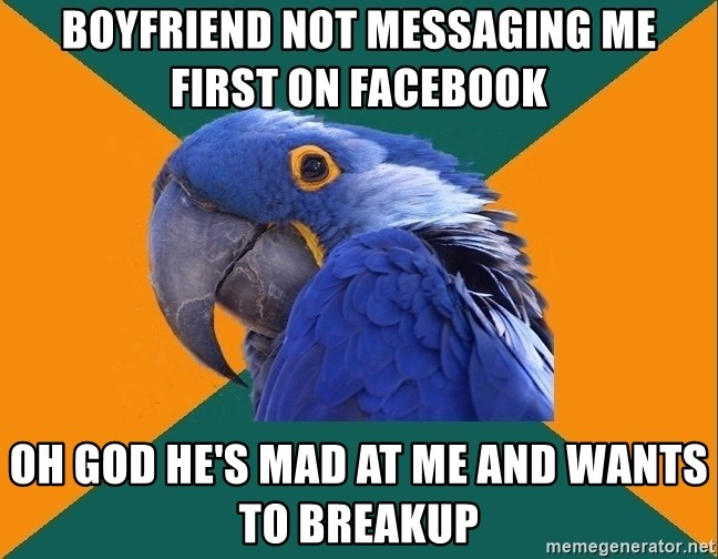 boyfriend not messaging Me first on facebook Oh god he's mad