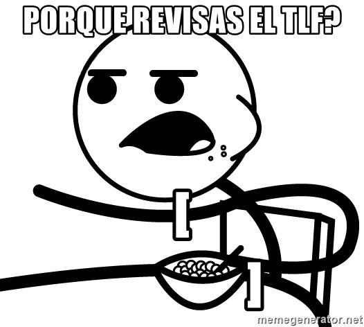 Cereal Guy - porque revisas el tlf? [                                             ]