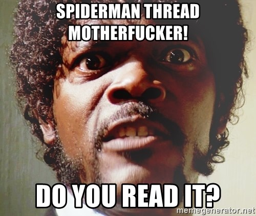 Mad Samuel L Jackson - SPIDERMAN THREAD MOTHERFUCKER! DO YOU READ IT?