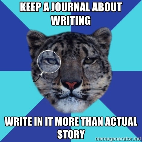 Writer Leopard - keep a journal about writing write in it more than actual story