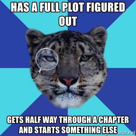 Writer Leopard - Has a full plot figured out Gets half way through a chapter and starts something else