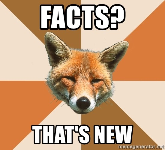 Condescending Fox - Facts? That's new
