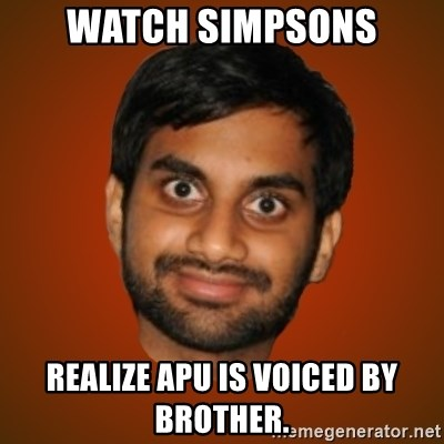 Generic Indian Guy - Watch Simpsons Realize Apu is voiced by brother.